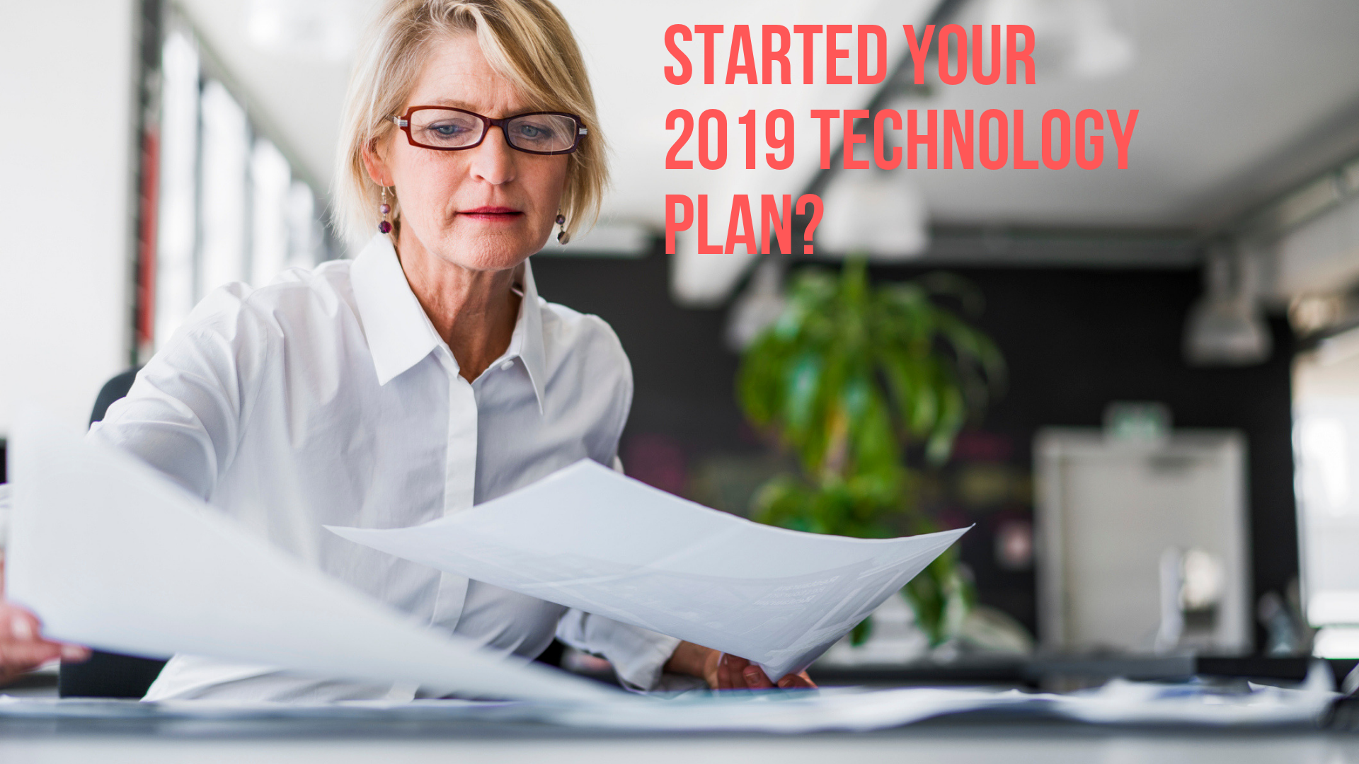 2019 Technology Plan